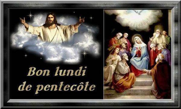 Bon lundi - Lundi de pentecote 2017 ...